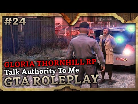 Talk Authority To Me [GLORIA THORNHILL RP] (GTA Role Play Highlights #24)