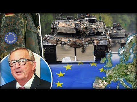 OFFICIAL DAWN OF EU ARMY: BRUSSELS SIGNS OFF MILITARY PLAN & HAILS HISTORIC DAY WITHOUT UK