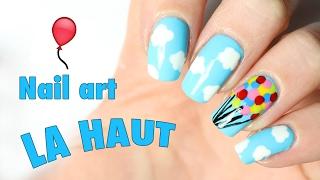 🎈 Nail art Disney très facile : Là haut! 🎈