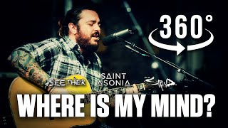 Where is my mind? (The Pixies) by Shaun Morgan of Seether w/...