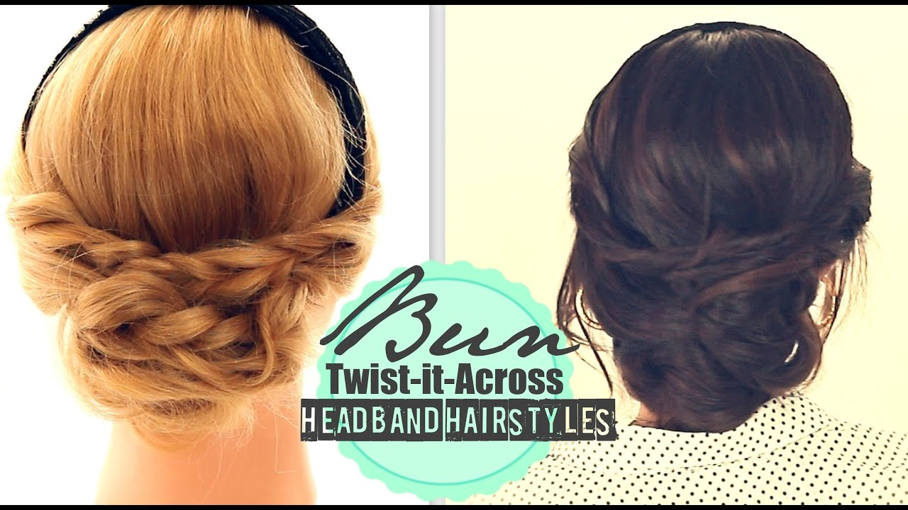 CUTE HEADBAND HAIRSTYLES EVERYDAY BUN TWISTED UPDO FOR - Diy bun cover