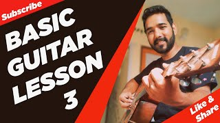 Basic Guitar Lesson 3 for Beginners in (Hindi) by
