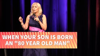 "When Your Son is Born an ""80-Year-Old Man"" 