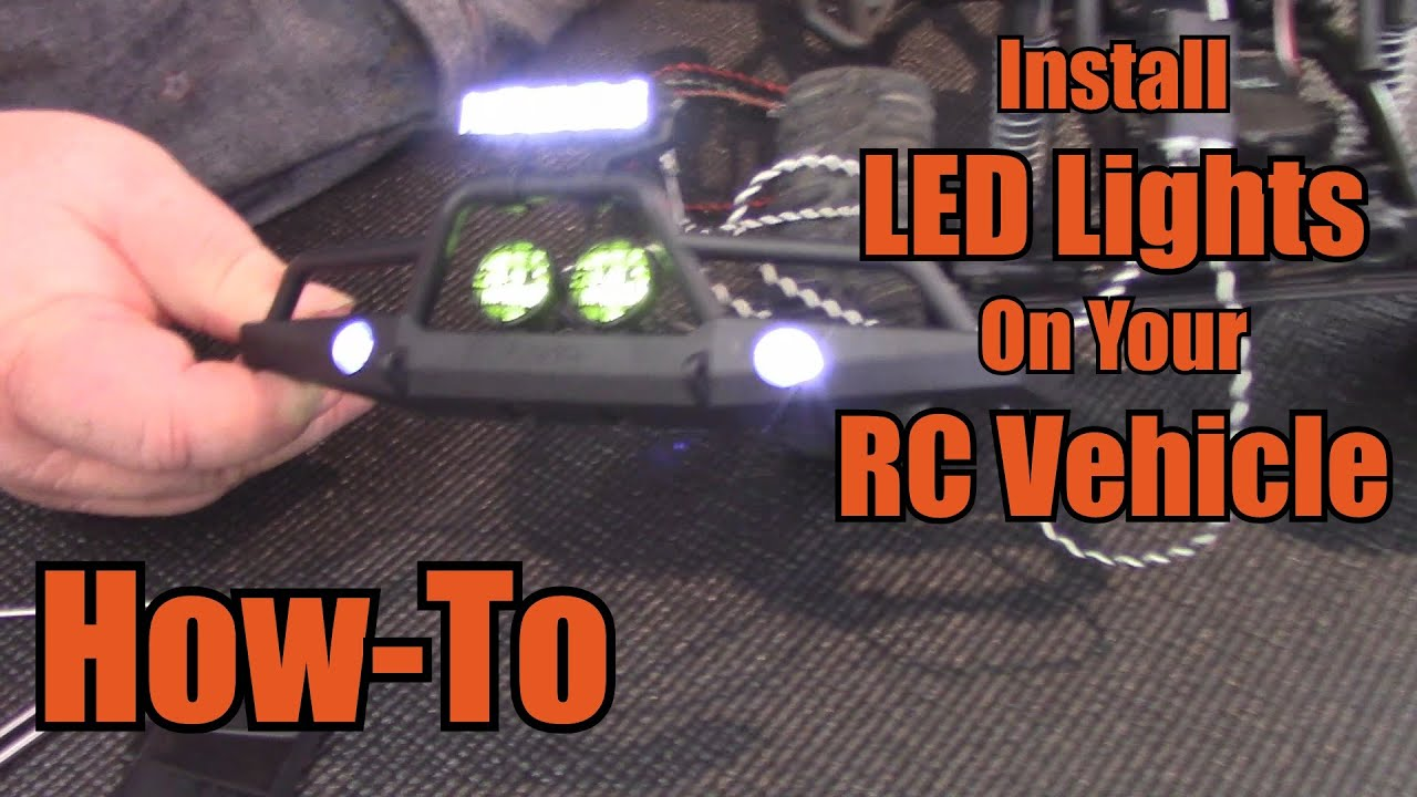 hight resolution of install led lights on your rc vehicle how to