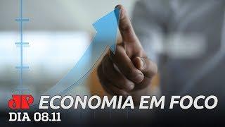 Economia em Foco - 08/11/2019