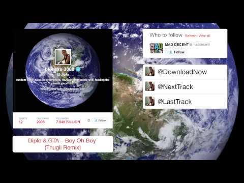 Diplo & GTA  Boy Oh Boy Thugli Remix  Full Stream