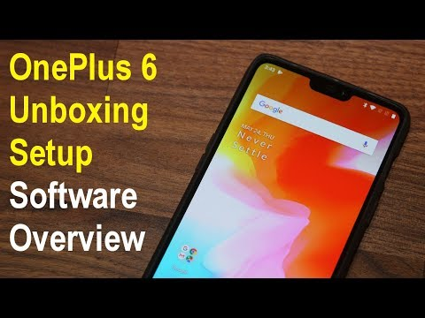OnePlus 6 Unboxing, First Time Setup & Software Review