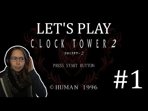 Let's Play Clock Tower 2 | Part 01