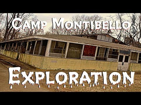Camp Montibello Exploration (Abandoned Summer Camp)