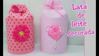 Lembrancinha com lata de leite – Fácil de fazer – Reciclagem de latas de leite