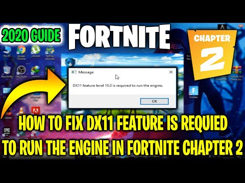 How To Fix Fortnite DX11 Feature Level 10.0 Is Required To Run The Engine Fortnite Chapter 2 (2020)