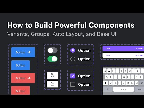 How to Design Powerful Components and Buttons with Variants and Auto Layout in Figma (2021)