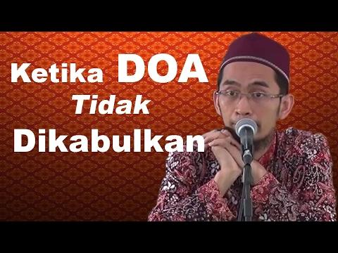 Ketika Doa Tak Kunjung Dikabulkan - Ustadz Adi Hidayat, Lc, MA Mp3