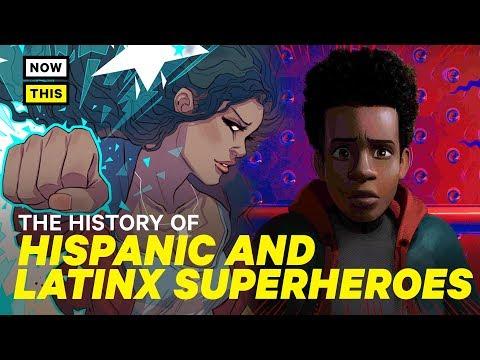 The History Of Hispanic And Latinx Superheroes | NowThis Nerd