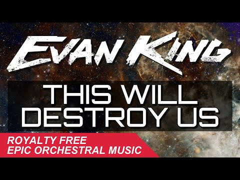 Evan King - This Will Destroy Us [Free Download]