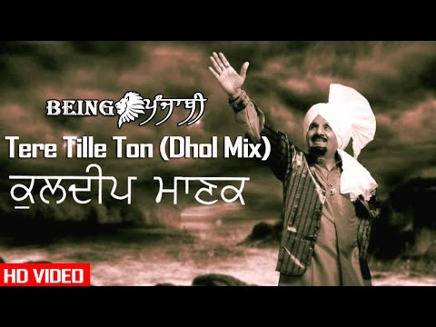 Tere Tille Ton - Kuldeep Manak (Remix) DJ Hans & DJ Sharoon | Kuldeep Manak Songs | Original Song