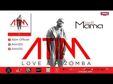 ATIM - MAMA (Audio Officiel)