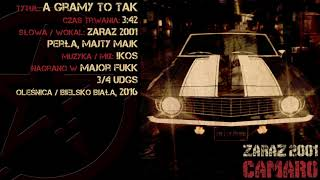 12. Zaraz 2001 - A Gramy To Tak feat. Perła, Majty Majk