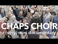 Capture de la vidéo Chaps Choir - A (Very) Mini Documentary