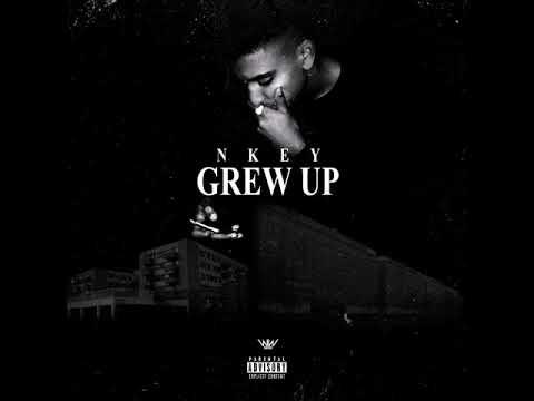 Nkey - Grew up
