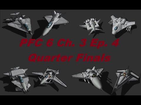 PFC 6 Ch 3 Ep 4 QuarterFinals