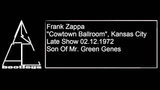 Frank Zappa - Son Of Mr. Green Genes Live 1972