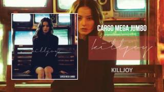Cargo Mega Jumbo - Killjoy Video