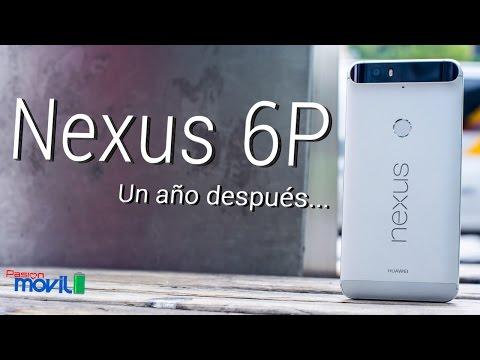 Nexus 6P - Un año después