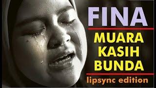 "FINA "" Muara Kasih Bunda "" _ Lipsync Edition"