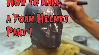 How To Make a Foam Helmet Tutorial (Part 1)