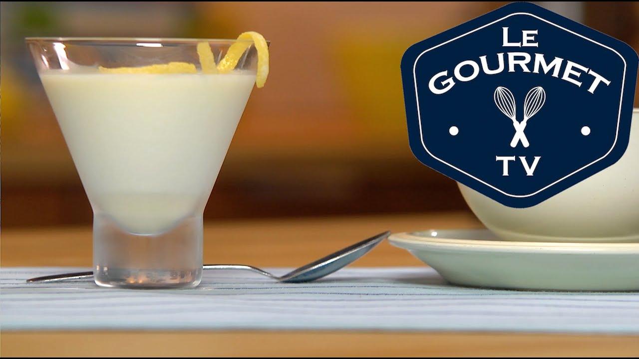 How To Make Lemon Panna Cotta Legourmettv Recipe