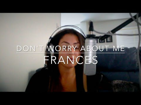 Don't Worry About Me - Frances | Zara Unwrapped Cover