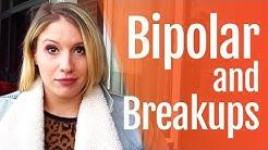 Bipolar Disorder and Relationship Breakups