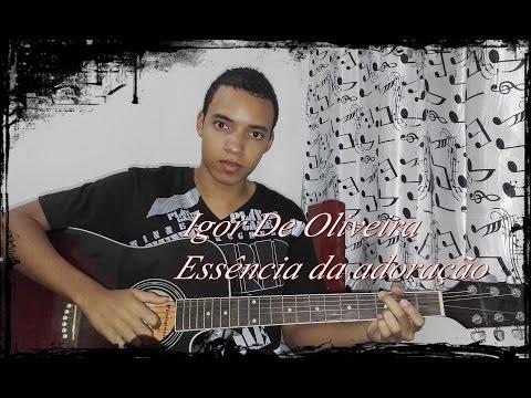 Essência Da Adoração Banda DN1(cover Igor De Oliveira)