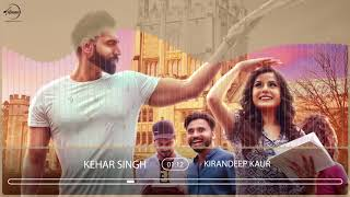 Kehar Singh | Audio Song | Kirandeep Kaur | Parmish Verma | Desi Crew | Latest Punjabi Song 2017