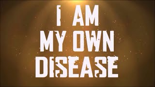 4th Point - I Am My Own Disease (Official Lyric Video)