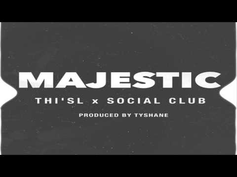 This'l | Social Club | Majestic | Prod. By Tyshane