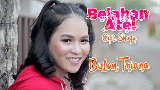 BELAHAN ATEI    BULAN TRIANA   LAGU DAYAK TERBARU 2019    VIDEO (Official)