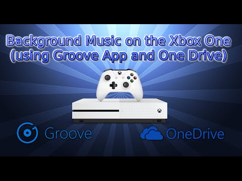 Background Music on the Xbox One (using Groove App and One Drive)