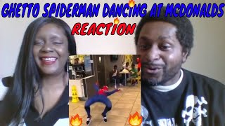 GHETTO SPIDERMAN Dancing at Mcdonalds REACTION