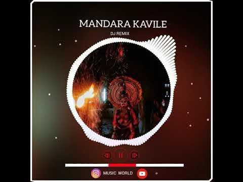 Mandara kavile DJ Remix