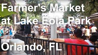Farmer's Market at Lake Eola Park, Orlando, FL - May 25th, 2014