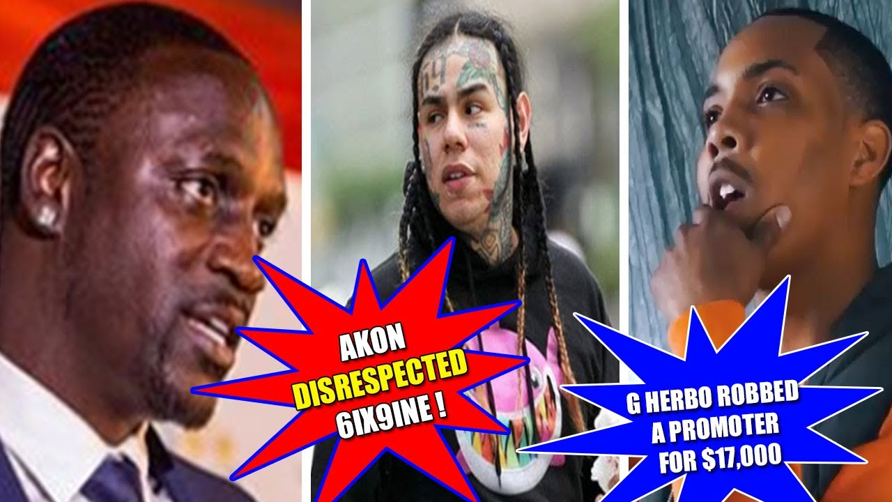 Akon DISRESPECTED 6ix9ine + G Herbo ROBBED a Promoter for $17,000 CASH