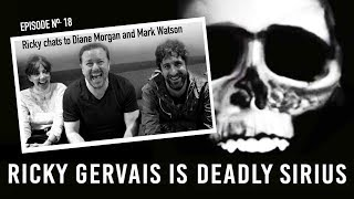 RICKY GERVAIS is DEADLY SIRIUS #018