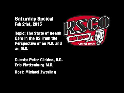 Saturday Special 02/21/2015: The State of Health Care in the US