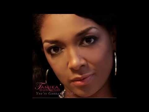 Tamika Dunning You're Gonna Miss Me (Audio)