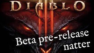 Random Verbal Meanderings (Diablo 3 Beta)