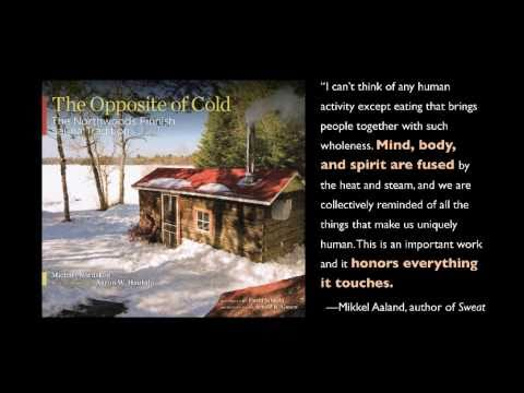 THE OPPOSITE OF COLD Finnish sauna culture and the meaning of sisu book trailer 3 of 3