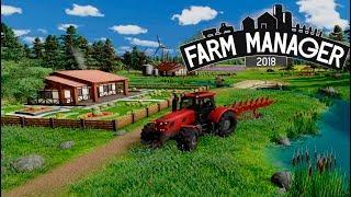 ДОКАТИЛСЯ ДО ФЕРМЫ =) ► Farm Manager 2018