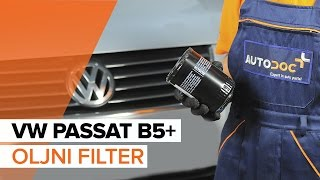 Vgradnja Oljni filter VW PASSAT Variant (3B5): brezplačne video